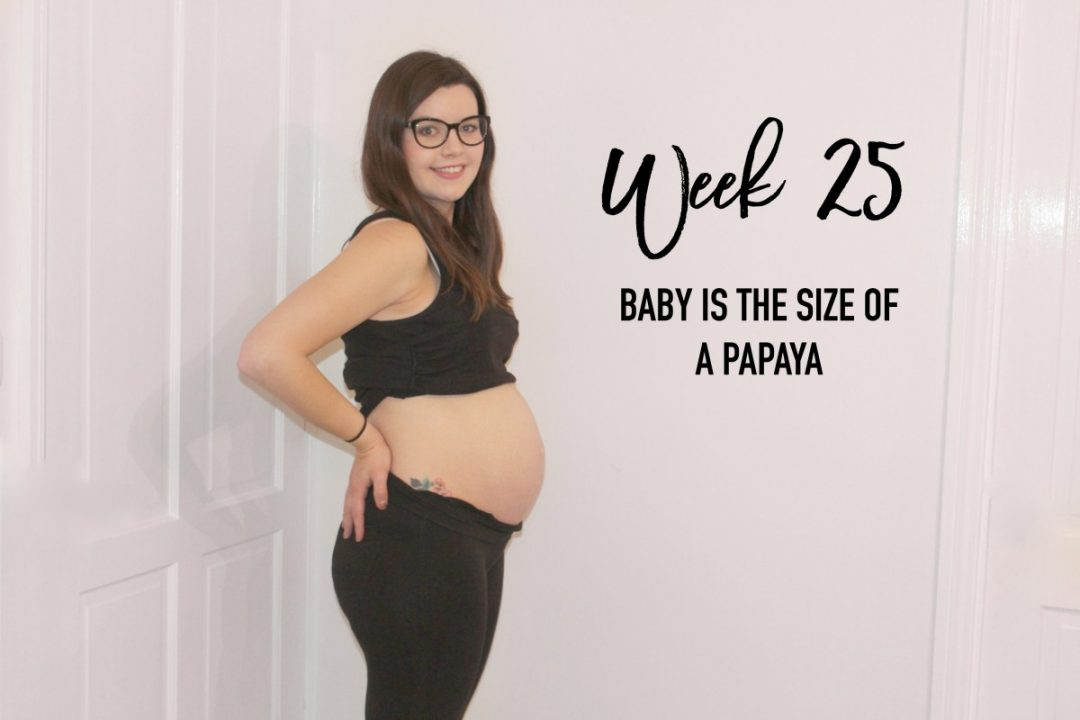 Pregnancy Update - 25 Weeks